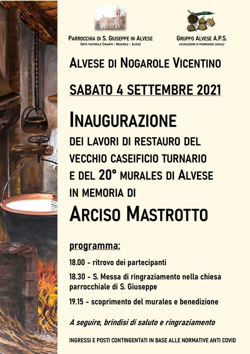 Inaugurazione dei lavori di restauro della vecchia casara e del murales dedicato a Arciso Mastrotto